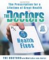 The Doctors 5-Minute Health Fixes: The Prescription for a Lifetime of Great Health - Mariska Van Aalst, Mariska Van Aalst