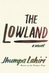 The Lowland - Jhumpa Lahiri