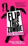 Flip This Zombie - Jesse Petersen