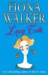 Lucy Talk - Fiona Walker