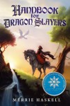 By Merrie Haskell Handbook for Dragon Slayers (1St Edition) - Merrie Haskell
