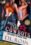 Rock Star Cowboys (The McLendon Family Saga) (Volume 3) - D.L. Roan, Kathryn Lynn Davis
