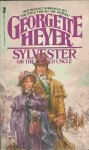 Sylvester or The Wicked Uncle - Georgette Heyer