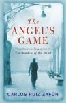 The Angel's Game [Paperback] - Carlos Ruiz Zafón