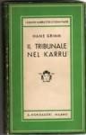 Il tribunale nel Karru e altri racconti - Hans Grimm, Ervino Pocar