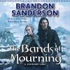 The Bands of Mourning - Brandon Sanderson, Michael Kramer, Macmillan Audio