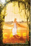 The Cage - Megan Shepherd