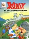 Asterix: El Escudo Arverno (Asterix, #11) - René Goscinny, Albert Uderzo