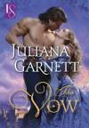The Vow (Loveswept) - Juliana Garnett