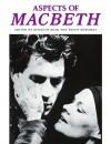 Aspects of Macbeth - Kenneth Muir, Philip Edwards