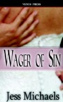 Wager of Sin - Jess Michaels