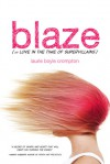 Blaze (or Love in the Time of Supervillains) - Laurie Boyle Crompton