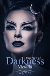 Victoria: A Vampire & Paranormal Romance (Daughters of Darkness: Victoria's Journey Book 1) - W.J. May, Book Cover by Design