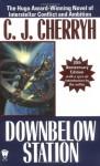 Downbelow Station - C.J. Cherryh