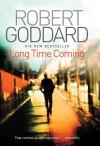 Long Time Coming - Robert Goddard