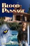 Blood Passage - Connie Suttle