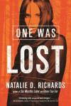 One Was Lost - Natalie Richards