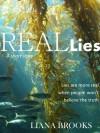 Real Lies - Liana Brooks