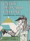 Cathy Leonard Calling - Catherine Woolley