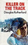 Killer On The Track - Douglas Rutherford
