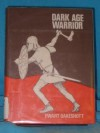 Dark Age Warrior - R. Ewart Oakeshott