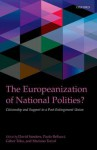 The Europeanization of National Polities?: Citizenship and Support in a Post-Enlargement Union - Paolo Bellucci, David Sanders, Gabor Toka