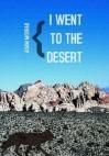 i went to the desert - Adam Moorad