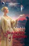 Shadows of Destiny - Rachel Lee