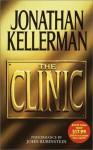 The Clinic - Jonathan Kellerman, John Rubinstein