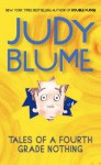 Tales of a Fourth Grade Nothing - Judy Blume, Roy Doty