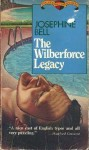 The Wilberforce Legacy - Josephine Bell