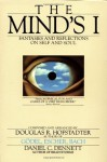 The Mind's I: Fantasies and Reflections on Self and Soul - Daniel C. Dennett, Douglas R. Hofstadter