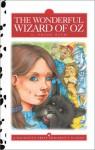 The Wonderful Wizard of Oz - Dalmatian Press, Nick Price, L. Frank Baum
