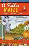 A Killer Maize - Paige Shelton