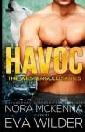 Havoc (Westergold) (Volume 1) - Nora McKenna, Eva Wilder
