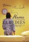Home Remedies - Diane Awerbuck