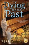 Dying for the Past (A Gumshoe Ghost Mystery) - Jane O'Connor