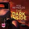 The Dark Inside - Rod Reynolds, John Moraitis
