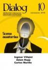 Dialog, nr 10 / październik 2008. Scena awatarów - Redakcja miesięcznika Dialog