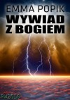 Wywiad z bogiem - Emma Popik