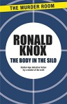 The Body in the Silo - Ronald Knox