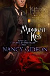 Midnight Kiss (Touched by Midnight Book 1) - Nancy Gideon