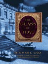 The Glass of Time - Michael Cox