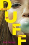 The Duff (Designated Ugly Fat Friend) - Kody Keplinger