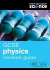 Gcse Physics. Revision Guide - Philippa Gardom Hulme