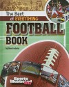 The Best of Everything Football Book (All-Time Best of Sports) - Shane Frederick
