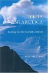Terra Antarctica: looking into the emptiest continent - William L. Fox