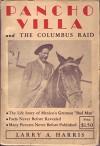 Pancho Villa and The Columbus Raid - Larry A. Harris