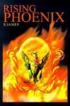 Rising Phoenix - S. James