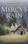 Mercy's Rain: An Appalachian Novel - Cindy Sproles